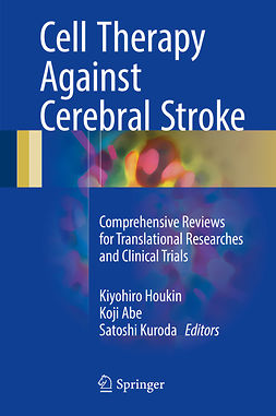 Abe, Koji - Cell Therapy Against Cerebral Stroke, ebook
