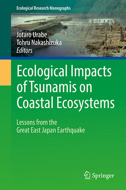 Nakashizuka, Tohru - Ecological Impacts of Tsunamis on Coastal Ecosystems, ebook