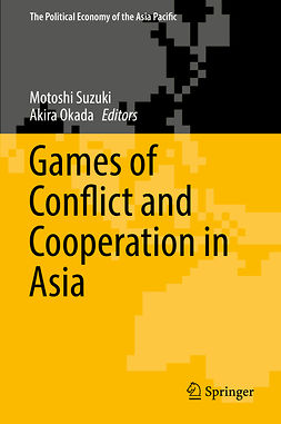 Okada, Akira - Games of Conflict and Cooperation in Asia, ebook