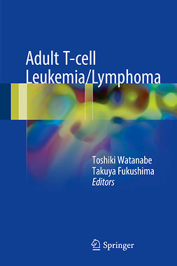 Fukushima, Takuya - Adult T-cell Leukemia/Lymphoma, e-bok