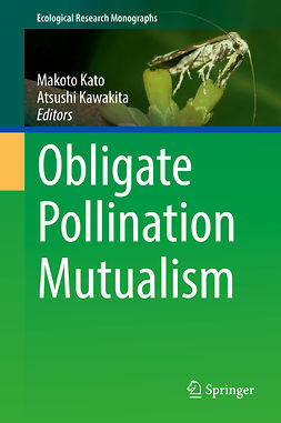 Kato, Makoto - Obligate Pollination Mutualism, ebook