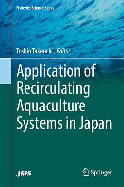 Takeuchi, Toshio - Application of Recirculating Aquaculture Systems in Japan, ebook
