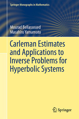 Bellassoued, Mourad - Carleman Estimates and Applications to Inverse Problems for Hyperbolic Systems, ebook