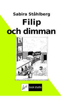 Ståhlberg, Sabira - Filip och dimman, ebook