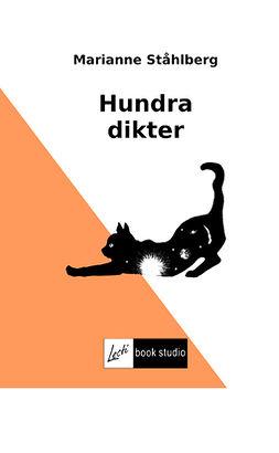 Ståhlberg, Marianne - Hundra dikter, ebook