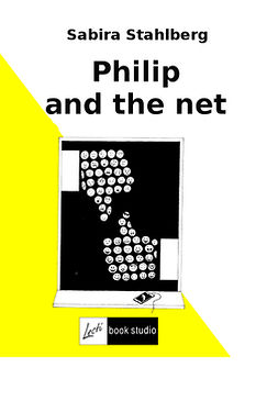 Ståhlberg, Sabira - Philip and the net, e-bok