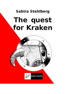 Ståhlberg, Sabira - The quest for Kraken, ebook