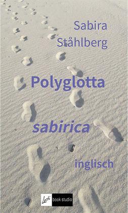 Ståhlberg, Sabira - Polyglotta sabirica inglisch, e-kirja