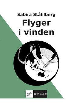 Ståhlberg, Sabira - Flyger i vinden, ebook