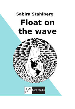 Stahlberg, Sabira - Float on the wave, ebook