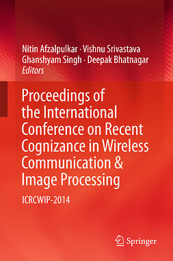 Afzalpulkar, Nitin - Proceedings of the International Conference on Recent Cognizance in Wireless Communication & Image Processing, e-bok