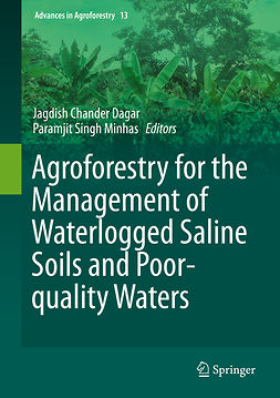 Dagar, Jagdish Chander - Agroforestry for the Management of Waterlogged Saline Soils and Poor-Quality Waters, ebook