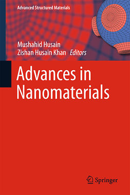 Husain, Mushahid - Advances in Nanomaterials, e-kirja