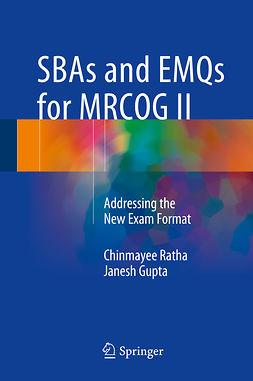 Gupta, Janesh - SBAs and EMQs for MRCOG II, ebook