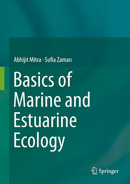 Mitra, Abhijit - Basics of Marine and Estuarine Ecology, ebook