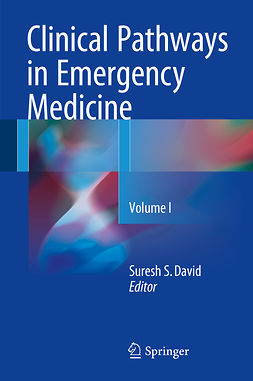 David, Suresh S - Clinical Pathways in Emergency Medicine, ebook
