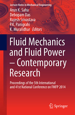 Das, Debopam - Fluid Mechanics and Fluid Power – Contemporary Research, e-kirja