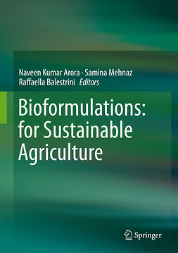 Arora, Naveen Kumar - Bioformulations: for Sustainable Agriculture, ebook