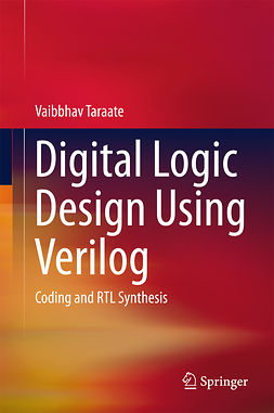 Taraate, Vaibbhav - Digital Logic Design Using Verilog, ebook