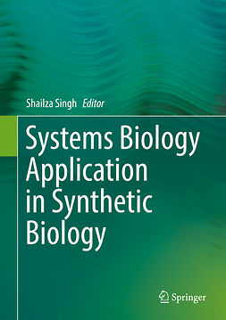 Singh, Shailza - Systems Biology Application in Synthetic Biology, e-kirja