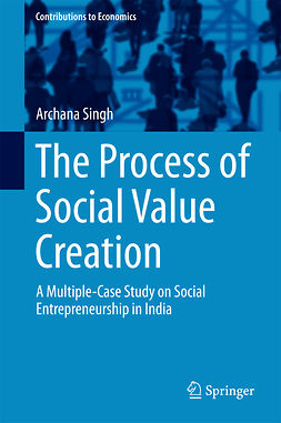 Singh, Archana - The Process of Social Value Creation, ebook