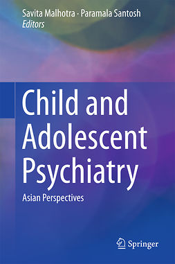 Malhotra, Savita - Child and Adolescent Psychiatry, ebook
