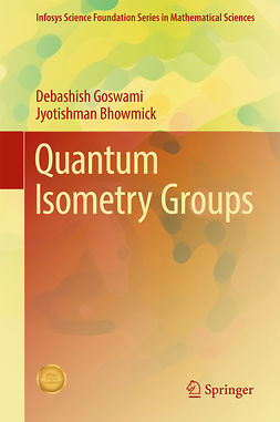 Bhowmick, Jyotishman - Quantum Isometry Groups, ebook