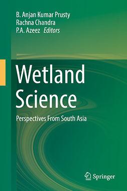 Azeez, P. A. - Wetland Science, e-bok