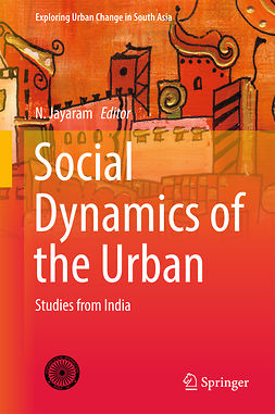 Jayaram, N. - Social Dynamics of the Urban, e-bok