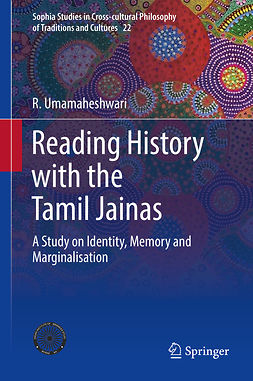 Umamaheshwari, R. - Reading History with the Tamil Jainas, ebook