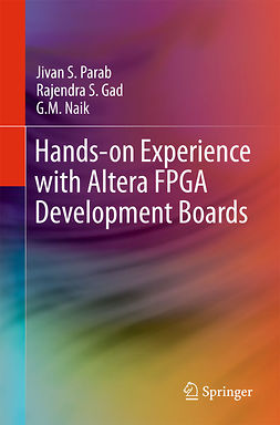 Gad, Rajendra S. - Hands-on Experience with Altera FPGA Development Boards, ebook