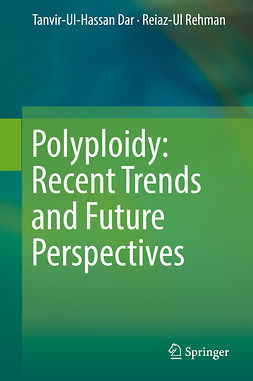 Dar, Tanvir-Ul-Hassan - Polyploidy: Recent Trends and Future Perspectives, ebook