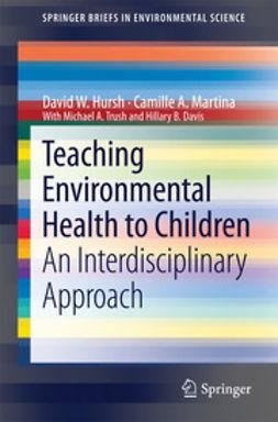 Davis, Hilarie B. - Teaching Environmental Health to Children, ebook