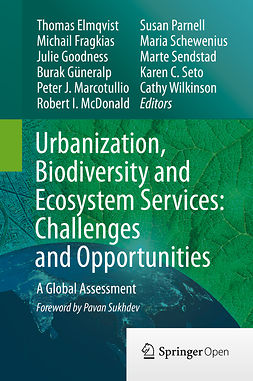 Elmqvist, Thomas - Urbanization, Biodiversity and Ecosystem Services: Challenges and Opportunities, ebook