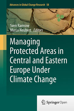 Neubert, Marco - Managing Protected Areas in Central and Eastern Europe Under Climate Change, ebook