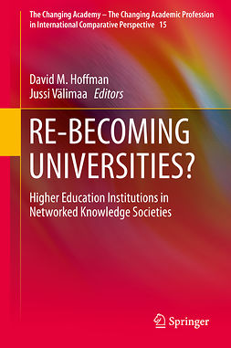 Hoffman, David M. - RE-BECOMING UNIVERSITIES?, ebook