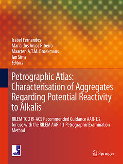Broekmans, Maarten A T M - Petrographic Atlas: Characterisation of Aggregates Regarding Potential Reactivity to Alkalis, e-bok