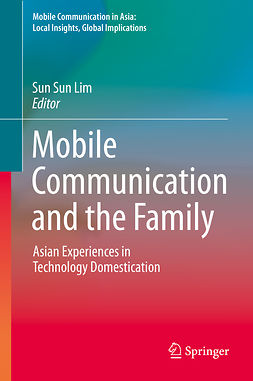 Lim, Sun Sun - Mobile Communication and the Family, ebook