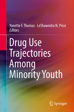 Price, LeShawndra N. - Drug Use Trajectories Among Minority Youth, ebook