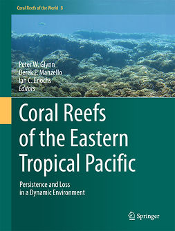 Enochs, Ian C. - Coral Reefs of the Eastern Tropical Pacific, ebook
