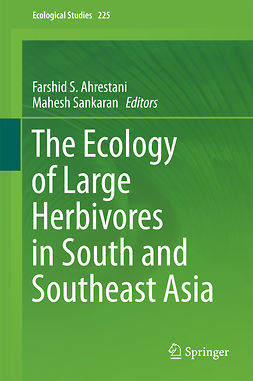 Ahrestani, Farshid S. - The Ecology of Large Herbivores in South and Southeast Asia, e-bok