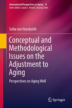 Humboldt, Sofia von - Conceptual and Methodological Issues on the Adjustment to Aging, e-bok