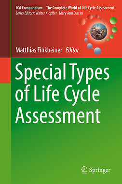 Finkbeiner, Matthias - Special Types of Life Cycle Assessment, ebook