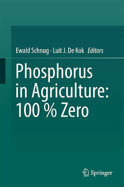 Kok, Luit J. De - Phosphorus in Agriculture: 100 % Zero, ebook