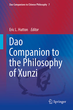 Hutton, Eric L. - Dao Companion to the Philosophy of Xunzi, ebook