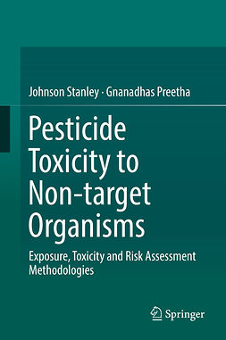 Preetha, Gnanadhas - Pesticide Toxicity to Non-target Organisms, ebook