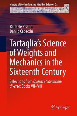 Capecchi, Danilo - Tartaglia's Science of Weights and Mechanics in the Sixteenth Century, e-bok