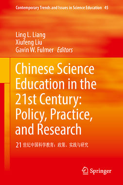 Fulmer, Gavin W. - Chinese Science Education in the 21st Century: Policy, Practice, and Research, ebook