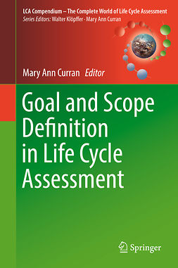 Curran, Mary Ann - Goal and Scope Definition in Life Cycle Assessment, ebook