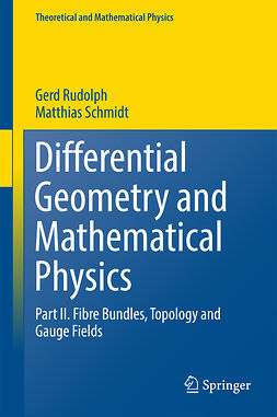 Rudolph, Gerd - Differential Geometry and Mathematical Physics, e-bok